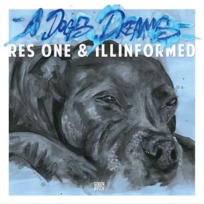 Res One & Illinformed – A Dogs Dream (WEB) (2018) (320 kbps)