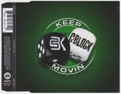 C-Block – Keep Movin' (CDS) (1999) (FLAC + 320 kbps)