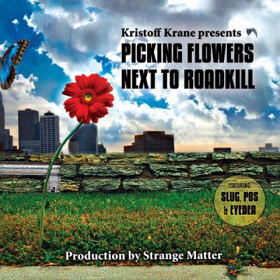 Kristoff Krane – Picking Flowers Next To Roadkill (CD) (2010) (FLAC + 320 kbps)