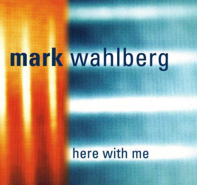 Mark Wahlberg – Here With Me (CDS) (1998) (FLAC + 320 kbps)