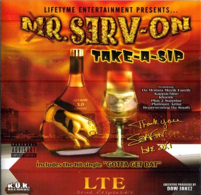 Mr. Serv-On – Take-A-Sip (CD) (2001) (FLAC + 320 kbps)