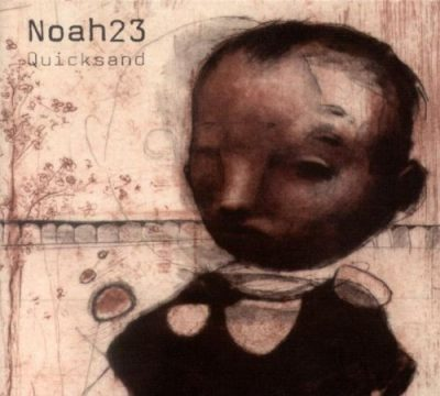Noah23 – Quicksand (CD) (2002) (FLAC + 320 kbps)