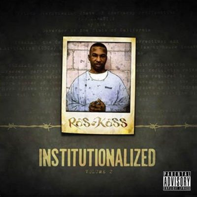 Ras Kass – Institutionalized Volume 2 (WEB) (2008) (FLAC + 320 kbps)