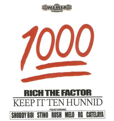 Rich The Factor – Keep It Ten Hunnid (CD) (2017) (FLAC + 320 kbps)