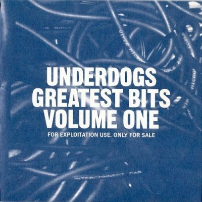 VA – Underdogs Greatest Bits Volume One (2xCD) (2012) (FLAC + 320 kbps)