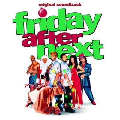 OST – Friday After Next (CD) (2002) (FLAC + 320 kbps)
