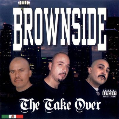 Brownside – The Take Over (WEB) (2006) (FLAC + 320 kbps)
