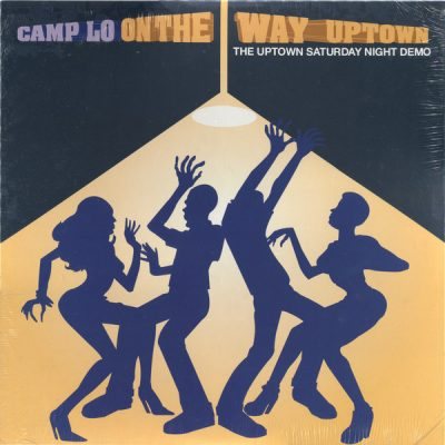 Camp Lo – On The Way Uptown: The Uptown Saturday Night Demo (Vinyl) (2016) (FLAC + 320 kbps)