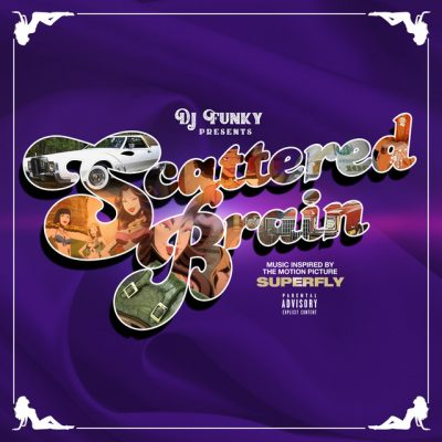 DJ Funky – Scattered Brain (Music Inspired By the Motion Picture Superfly) (WEB) (2018) (320 kbps)