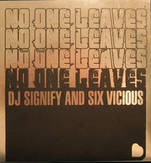 DJ Signify & Six Vicious – No One Leaves EP (CD) (2004) (FLAC + 320 kbps)