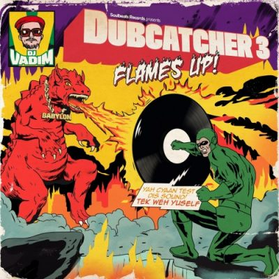 DJ Vadim – Dubcatcher Vol. 3: Flames Up! (WEB) (2018) (320 kbps)