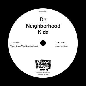 Da Neighborhood Kidz ‎- There Goes The Neighbourhood / Summer Dayz (VLS) (2018) (FLAC + 320 kbps)