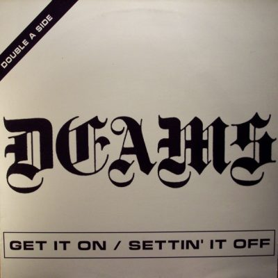 Deams – Get It On / Settin' It Of (VLS) (1996) (FLAC + 320 kbps)