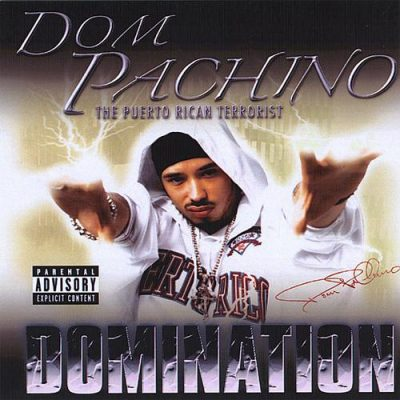 Dom PaChino – Domination (WEB) (2004) (FLAC + 320 kbps)