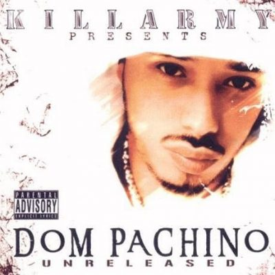 Dom PaChino – Unreleased (WEB) (2004) (FLAC + 320 kbps)