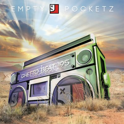 Empty Pocketz – Ghetto Beat '95 (WEB) (2017) (FLAC + 320 kbps)