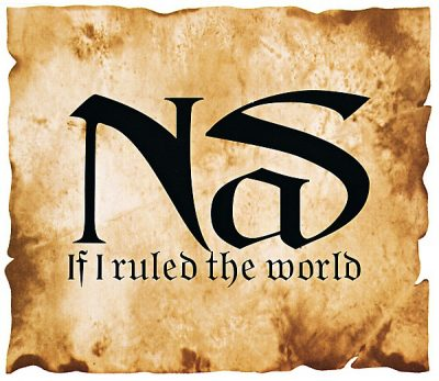Nas – If I Ruled The World (Imagine That) (EU CDS) (1996) (FLAC + 320 kbps)