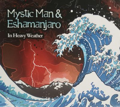 Mystic Man & Eshamanjar – In Heavy Weather (CD) (2008) (FLAC + 320 kbps)