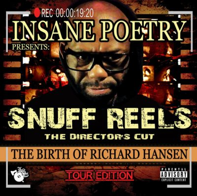 Insane Poetry – Snuff Reels: The Director's Cut The Birth Of Richard Hansen (Tour Edition CD) (2017) (FLAC + 320 kbps)