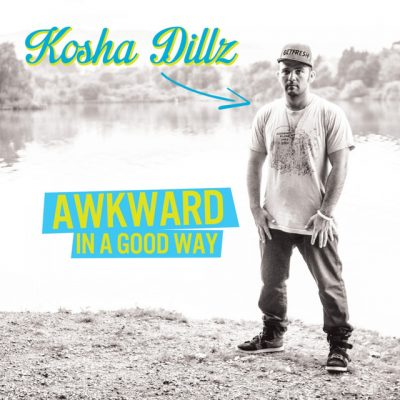 Kosha Dillz – Awkward In A Good Way (CD) (2013) (FLAC + 320 kbps)