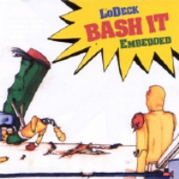 LoDeck – Bash It EP (CD) (2002) (FLAC + 320 kbps)