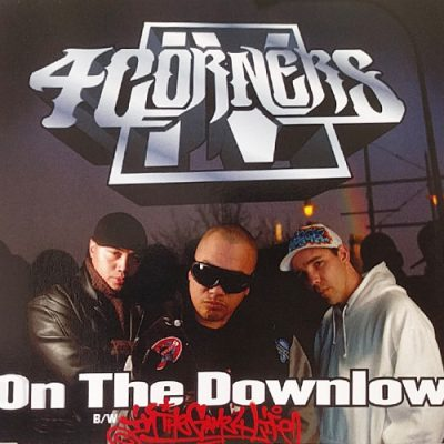 4 Corners – On The Downlow (CDS) (2005) (FLAC + 320 kbps)