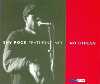 Shy Rock – No Stress / Pop Blows The Nine (VLS) (1995) (FLAC + 320 kbps)