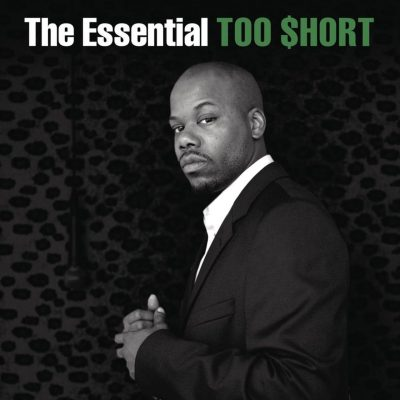 Too Short – The Essential Too $hort (WEB) (2014) (FLAC + 320 kbps)