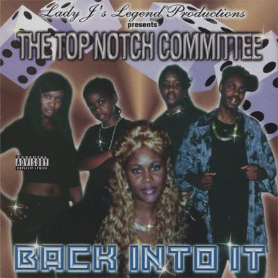 The Top Notch Committee – Back Into It (CD) (2005) (FLAC + 320 kbps)