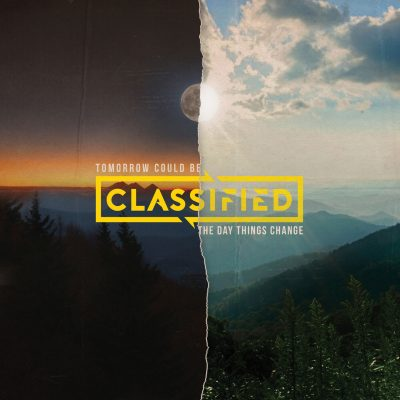 Classified – Tomorrow Could Be The Day Things Change (WEB) (2018) (320 kbps)