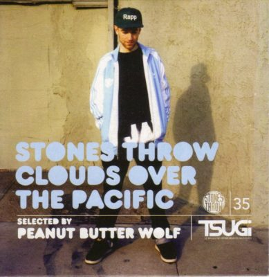 Peanut Butter Wolf – Tsugi 35 Stones Throw: Clouds Over The Pacific (CD) (2010) (FLAC + 320 kbps)