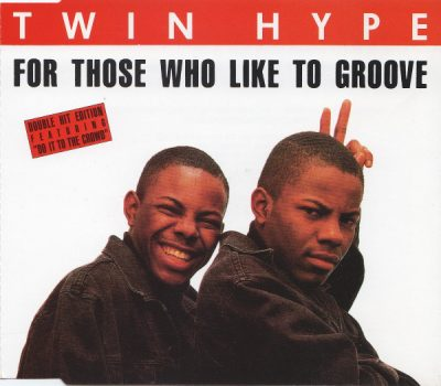 Twin Hype – For Those Who Like To Groove / Do It To The Crowd (CDS) (1989) (FLAC + 320 kbps)