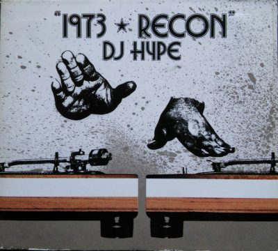 DJ Hype – 1973 Recon (CD) (2003) (FLAC + 320 kbps)