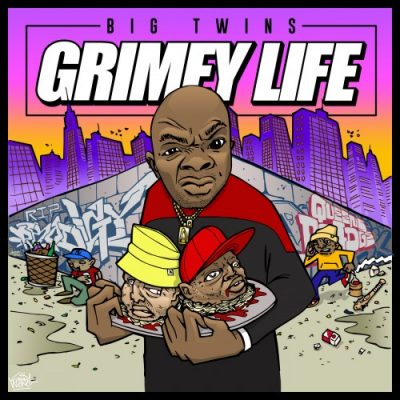 Big Twins – Grimey Life (WEB) (2018) (FLAC + 320 kbps)