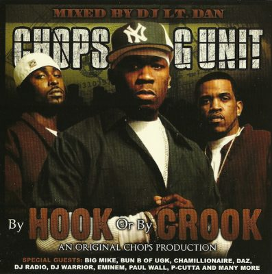 Chops & G-Unit – By Hook Or By Crook (CD) (2004) (FLAC + 320 kbps)