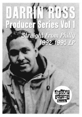 VA – Darrin Ross Producer Series Vol. 1: Straight From Philly 1992-1995 EP (Vinyl) (2014) (FLAC + 320 kbps)