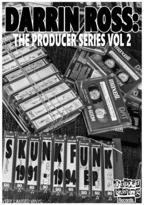 VA – Darrin Ross The Producer Series Vol. 2: Skunk Funk 1991-1994 EP (Vinyl) (2016) (FLAC + 320 kbps)