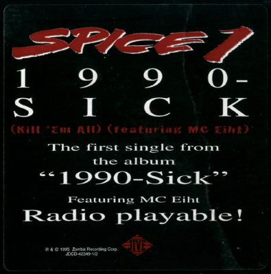 Spice-1 – 1990-Sick (Kill 'Em All) (VLS) (1995) (FLAC + 320 kbps)