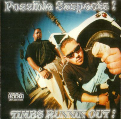 Possible Suspects – Times Runnin Out! (CD) (2000) (FLAC + 320 kbps)