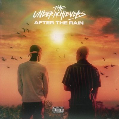 The Underachievers – After The Rain (WEB) (2018) (FLAC + 320 kbps)