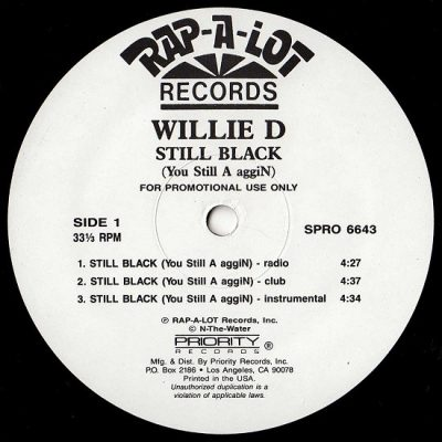 Willie D – Still Black (You Still A aggiN) (Promo VLS) (1992) (FLAC + 320 kbps)