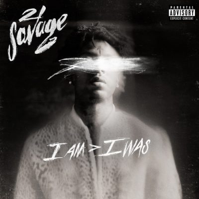 21 Savage – i am > i was (WEB) (2018) (FLAC + 320 kbps)