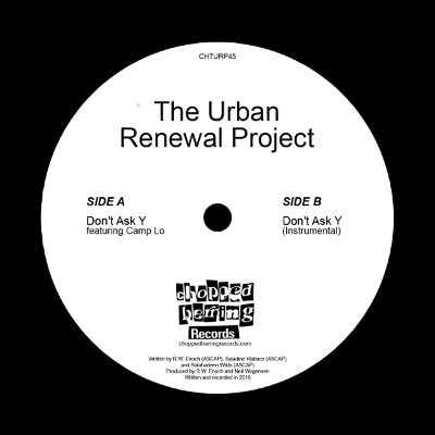 The Urban Renewal Project – Don't Ask Y (VLS) (2017) (FLAC + 320 kbps)