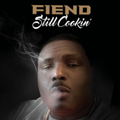 Fiend – Still Cookin' (WEB) (2018) (320 kbps)