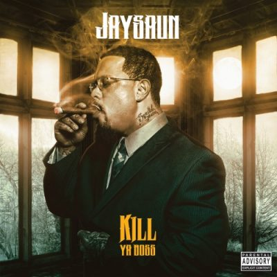 Jaysaun – Kill Ya Boss (WEB) (2018) (320 kbps)