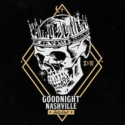 Jelly Roll – Goodnight Nashville (WEB) (2018) (320 kbps)