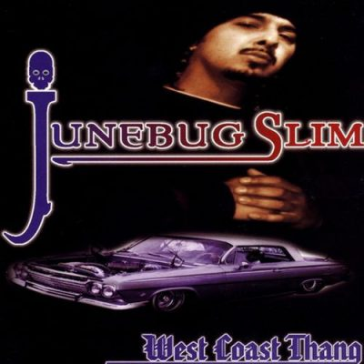 Junebug Slim – West Coast Thang (WEB) (1997) (320 kbps)
