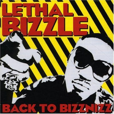 Lethal Bizzle – Back To Bizznizz (CD) (2007) (FLAC + 320 kbps)