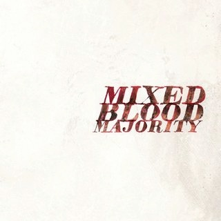 Mixed Blood Majority – Mixed Blood Majority (WEB) (2012) (FLAC + 320 kbps)