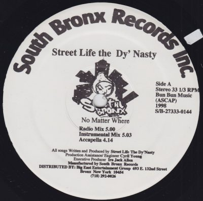 Street Life The Dy'Nasty – No Matter Where / Knowledge Before Wisdom (VLS) (1998) (FLAC + 320 kbps)